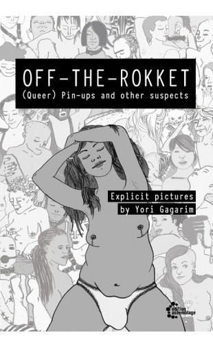 OFF-THE-ROKKET (Queer) Pin-ups and other suspects