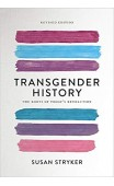 Transgender History. The Roots of Today's Revolution