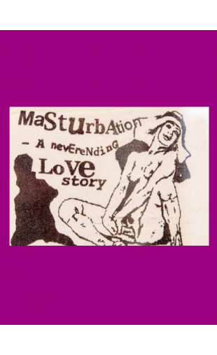Do It (with) Yourself: a celebration of masturbation!