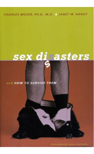 Sex Disasters and How to survive them