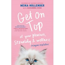 Get On Top of your Pleasure, Sexuality & Wellness