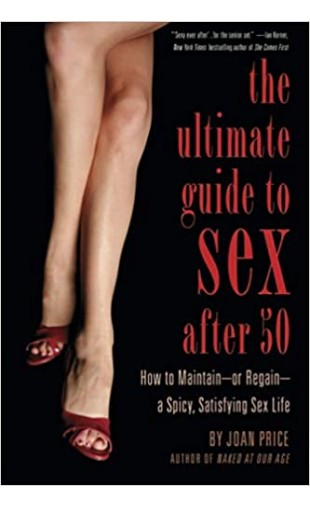 The Ultimate Guide to Sex after 50