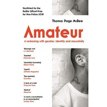 Amateur - A reckoning with gender, identity and masculinity